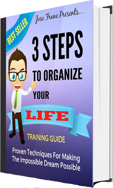 3 Steps To Organize Your Life