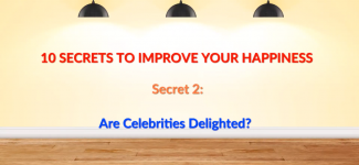 Are Celebrities Delighted?