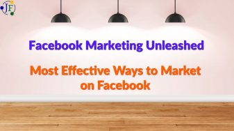 Most Effective Ways to Market on Facebook